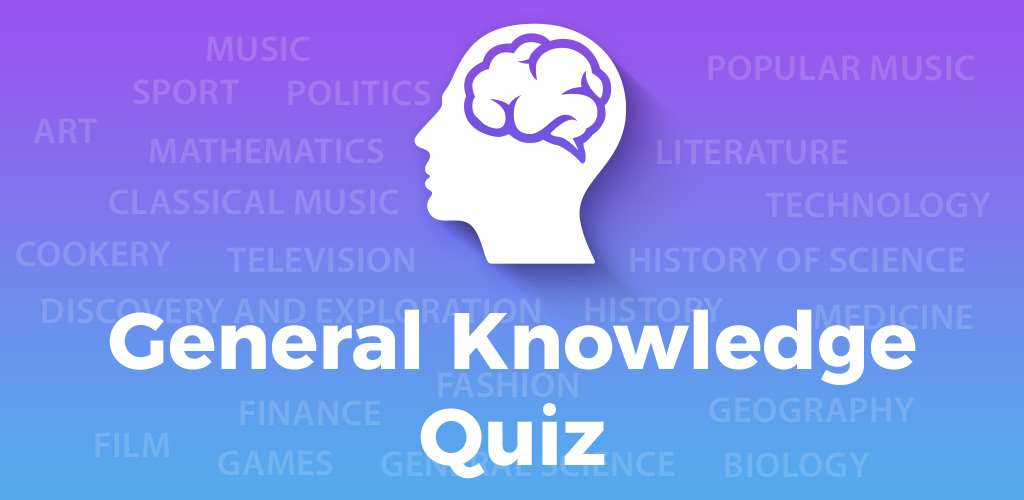 General Knowledge Quiz: Trivia Questions & Answers for