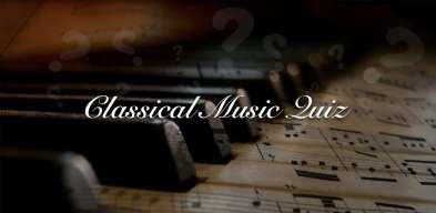 Classical Music Quiz, Quiz Musique Classique, Quiz Musica Classica, Quiz da Musica Classica, Классическая музыка викторина, Klasicna Muzika: Kviz Znanja